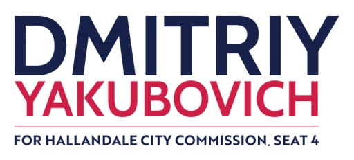 Dmitriy Yakubovich is Running for Commissioner of Hallandale Beach Commission Seat 4. He Asks Residents to Vote for Him in the November 3rd Election.