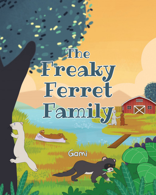 Gami's New Book, 'The Freaky Ferret Family', Brings Out a Delightful Read Into the Adventures of a Ferret Family