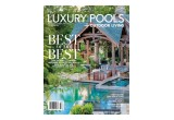 Fall/Winter Issue of Luxury Pools magazine
