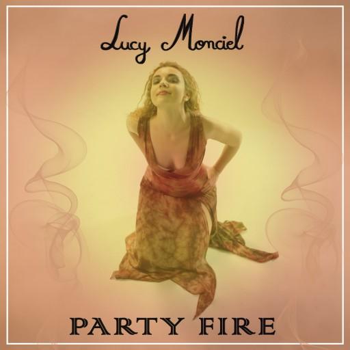 """Lucy Monciel Announces New Album """"Party Fire"""""""