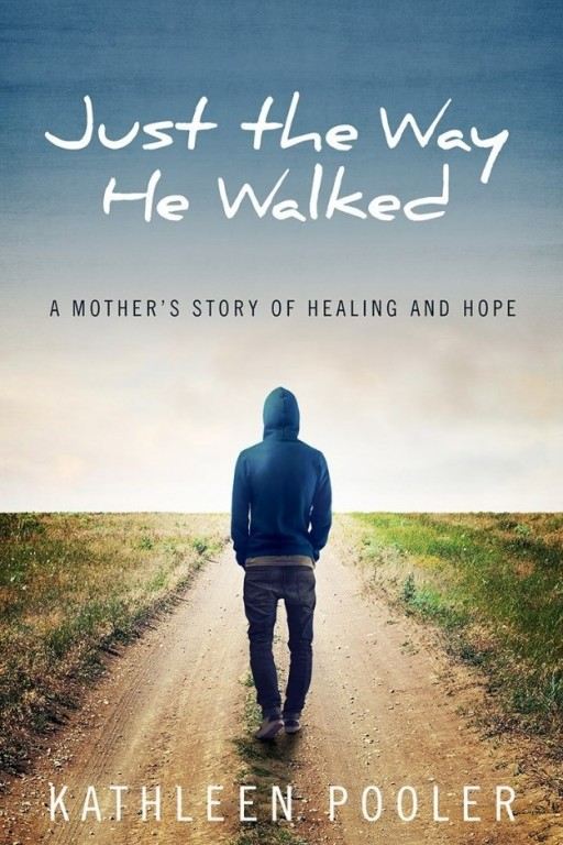 Newly Released Memoir 'Just the Way He Walked' Offers a Powerful Message of Enabling Alcoholic Behavior by Kathleen Pooler (2019)