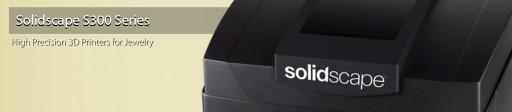 Solidscape Unveils S300 Series High Precision 3D Printers