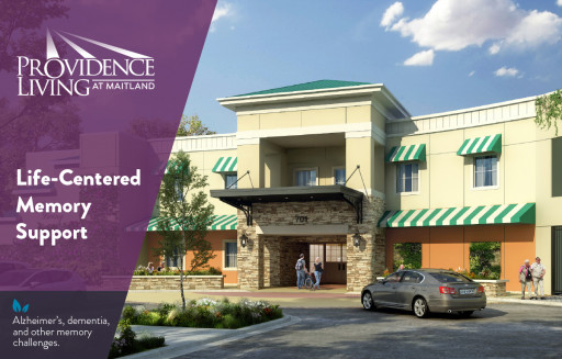 Providence Living at Maitland, a Life-Centered Assisted Living Memory Care Community, Now Leasing