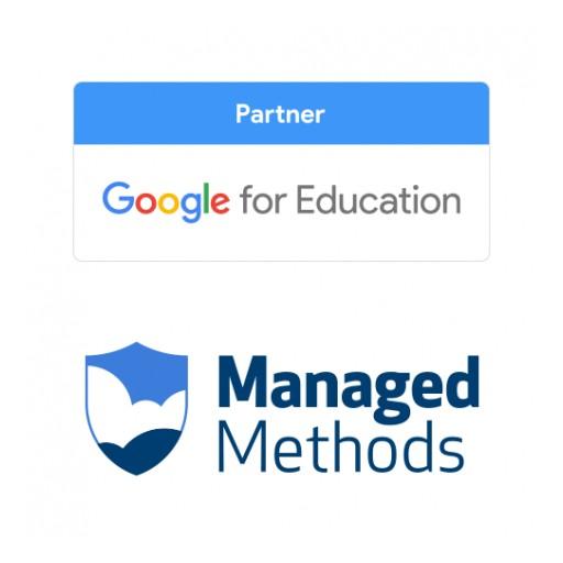 ManagedMethods Becomes Certified Google for Education Partner