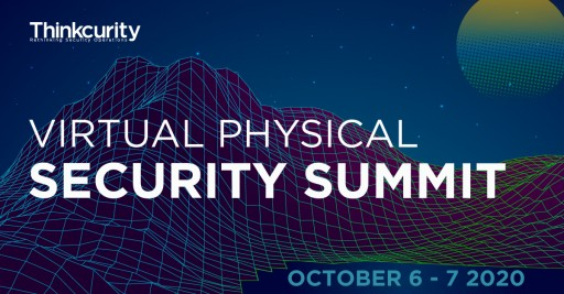 Thinkcurity Set to Host Inaugural Virtual Physical Security Summit in October 2020