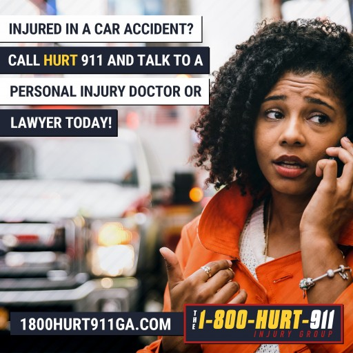 Georgia's Premier Choice in Accident Care is The HURT 911 Injury Group at 1-800-Hurt-911