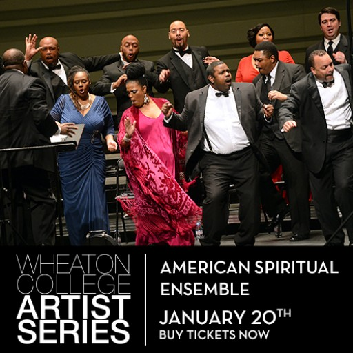 American Spiritual Ensemble Performs in January as Part of the Wheaton College Artist Series