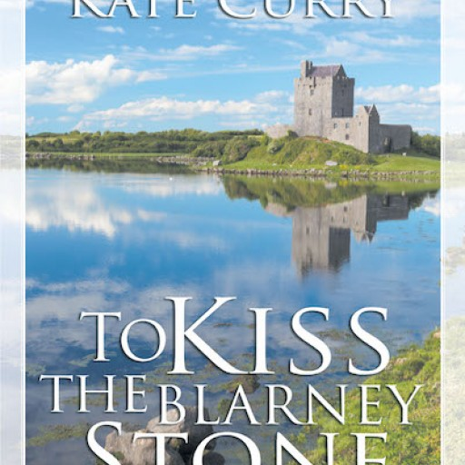 Kate Curry's New Book 'To Kiss the Blarney Stone' is a Dramatic True Story of a Mother's Struggle to Find Help for Her Autistic Son