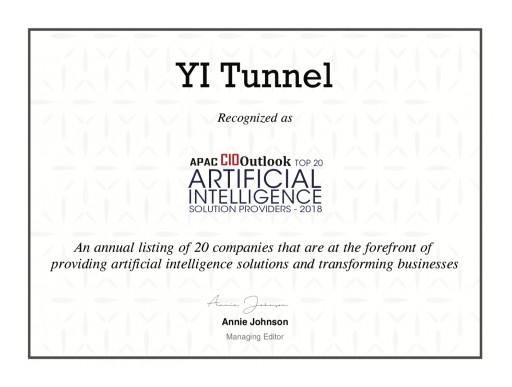 YI Tunnel is Recognized as One of the 'APAC CIO Outlook Top 20 Artificial Intelligence Solution Providers-2018'
