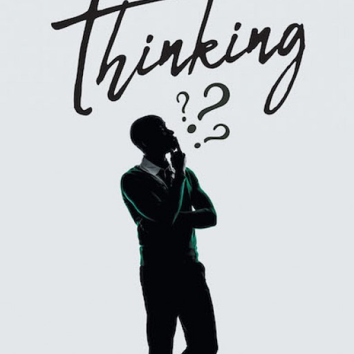Kevins 'K.C.' Jones's New Book 'I Be Thinking' is a Captivating Compendium of Stories That Serve as a Resounding Devotional