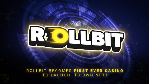 Rollbit Becomes First Ever Casino to Launch its Own NFTs