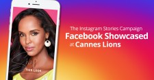 Instagram Stories campaign showcased by Facebook at Cannes Lions