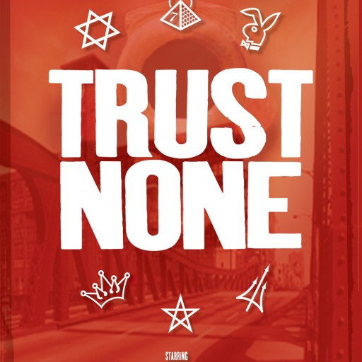 TRUST NONE Film Brings All of Chicago's Street Gangs Together for a Common Cause, Making Money...