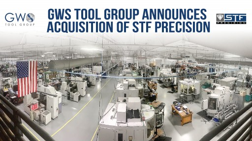 GWS Tool Group Announces Acquisition of STF Precision (STF)