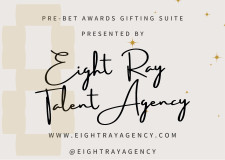 Eight Ray Talent Agency Pre-BET Celebrity Gifting Suite
