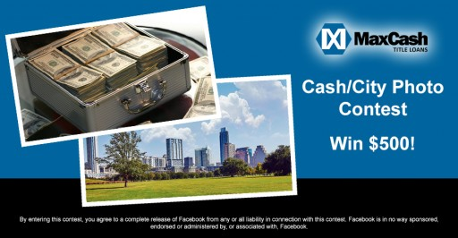 Max Cash Title Loans 2nd Photo Contest This Year with 6 Potential Cash Winners