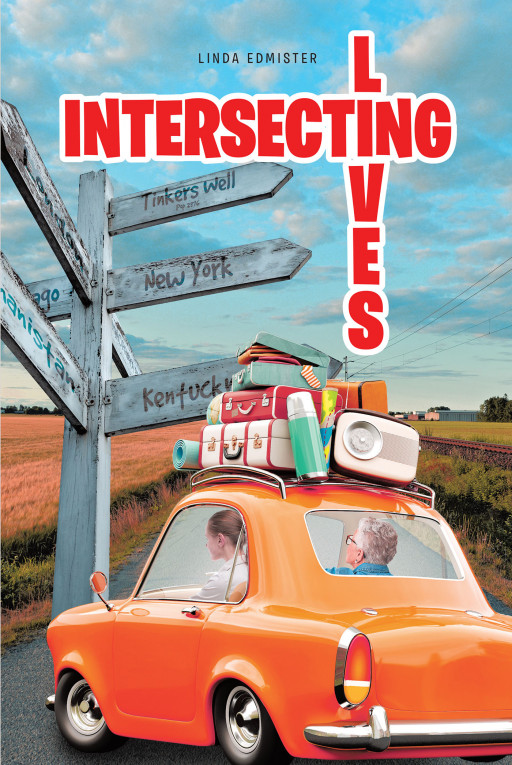 Linda Edmister's New Book 'Intersecting Lives' Reveals the Riveting and Often Humorous Exploits of a Young Woman's Journey Through Mystery and Romance