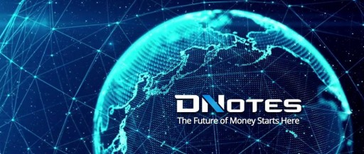 DNotes Global Inc. Launches Reg. D 506 (C) Funding to Raise $5 Million From Accredited Investors in a Series of Three Funding Rounds