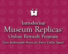 Museum Replicas's Online Rewards Program