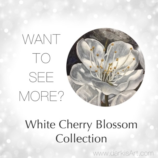 Darkis Art Presents the World Premiere of the White Cherry Blossoms Collection - Original Fine Art Paintings and Prints