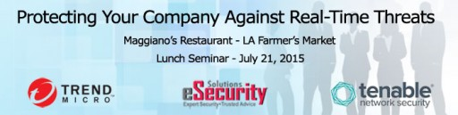 Trend Micro & Tenable Real-Time Threats Lunch Seminar July 21st