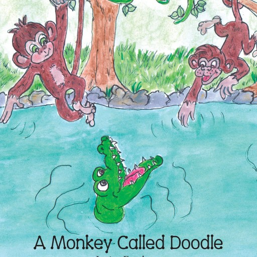 Janice Frankum's New Book 'A Monkey Called Doodle' Teaches Young Readers How to Be Responsible Along With Other Important Life Lessons Through Doodle's Adventures.
