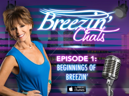Breezin' Entertainment Launches Event Entertainment News Podcast Channel Breezin' Chats