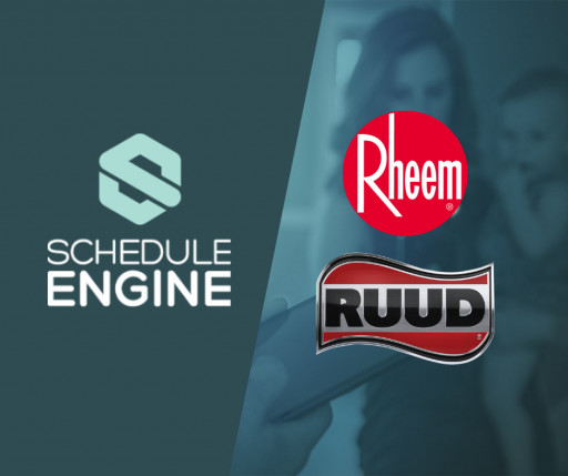 Schedule Engine Partners With Rheem® and Ruud® to Deliver Seamless Online Booking Experience