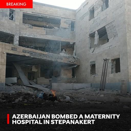 Regional Reporter Informs Azerbaijan Has Bombed a Maternity Hospital