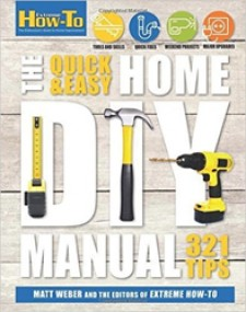 The quick and easy fathers day gift newswire may 25 2016 press release extreme how to has recently released the quick and easy home diy manual which provides various do it yourself projects for solutioingenieria Image collections