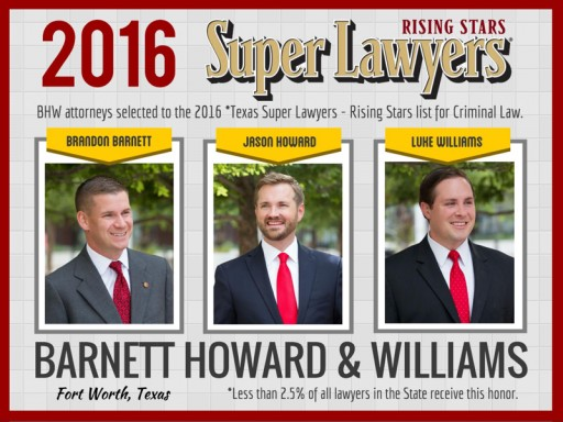Fort Worth Criminal Defense Law Firm Selected to 2016 Texas Rising Stars List