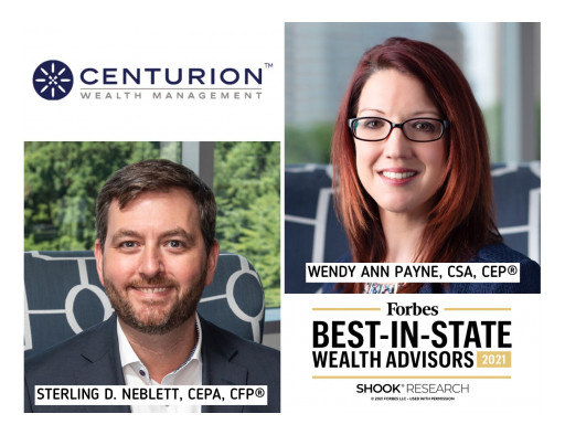 Centurion Wealth's Co-Founders Sterling Neblett, CEPA, CFP®, and Wendy Payne, CSA, CEP®, Named to Forbes Best-in-State Wealth Advisor List