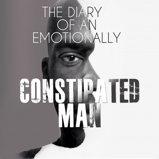 'The Diary of an Emotionally Constipated Man' Provides Solutions for Men