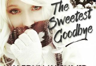 The Sweetest Goodbye