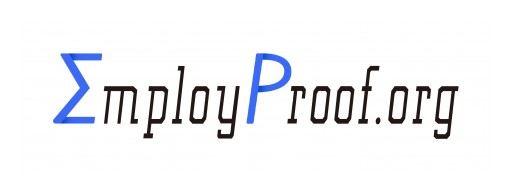 EmployProof.org Launched as the Industry's First Employee-Based Solution to Verify Employment