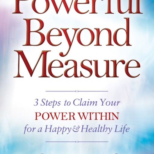 Best-Selling Book: Powerful Beyond Measure by Cynthia Mazzaferro Released by Morgan James Publishing
