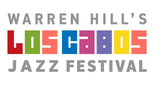 Warren Hill's Los Cabos Jazz Festival Launches at Famed