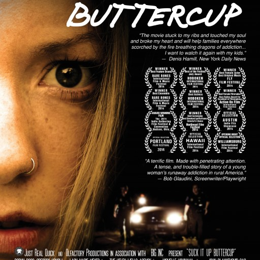 "Indie Film Darling ""SUCK IT UP BUTTERCUP"" Finds Home at Indican Pictures"