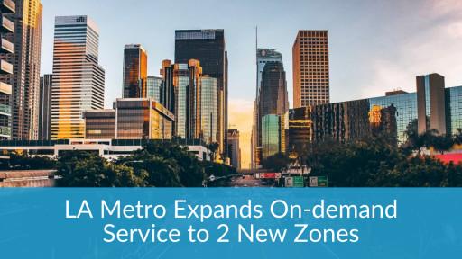 LA Metro Expands On-Demand Service to 2 New Zones