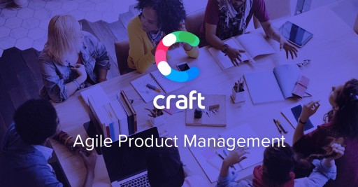 Just Launched! - Craft.io Is a New Word in Product Management