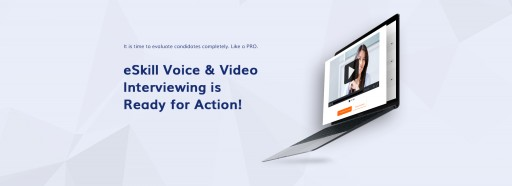 eSkill Introduces Voice & Video Interviewing Product