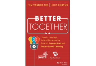 Better Together: How to Leverage School Networks for Smarter Personalized and Project-Based Learning
