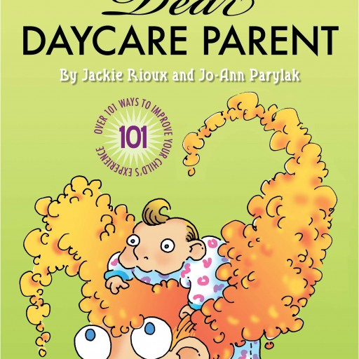 Critical Acclaim for Dear Daycare Parent