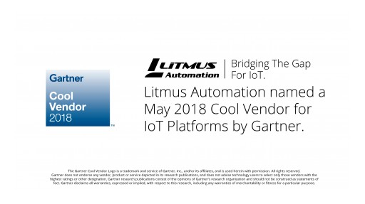 Litmus Automation Named May 2018 Cool Vendor for IoT Platforms by Gartner