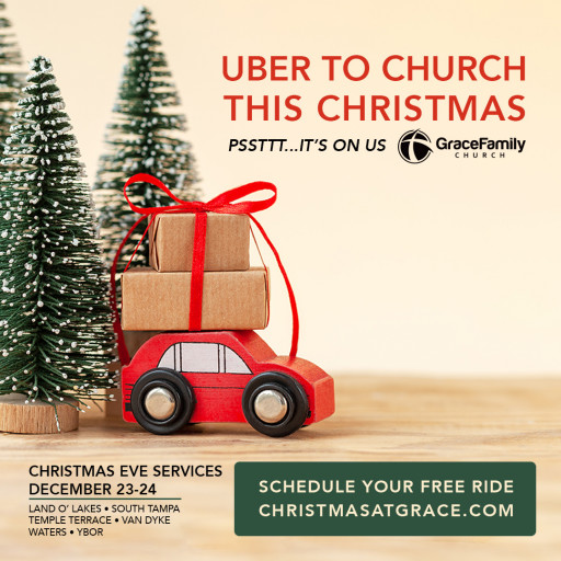 Uber to Grace Family Church This Christmas for Free