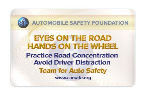 "Eyes on the Road/Hands on the Wheel…  ASF Delivers Cure for Distracted Driving ""Deadly Epidemic!"""