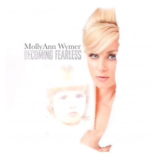 Book Release From MollyAnn Wymer: 'Becoming Fearless'