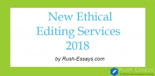 Rush-essays.com Launches a New Service: Ethical Editing of Dissertations
