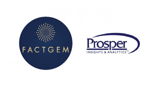 FactGem and Prosper Insights & Analytics Partner to Give Clients Data-Driven View of Customers' Needs