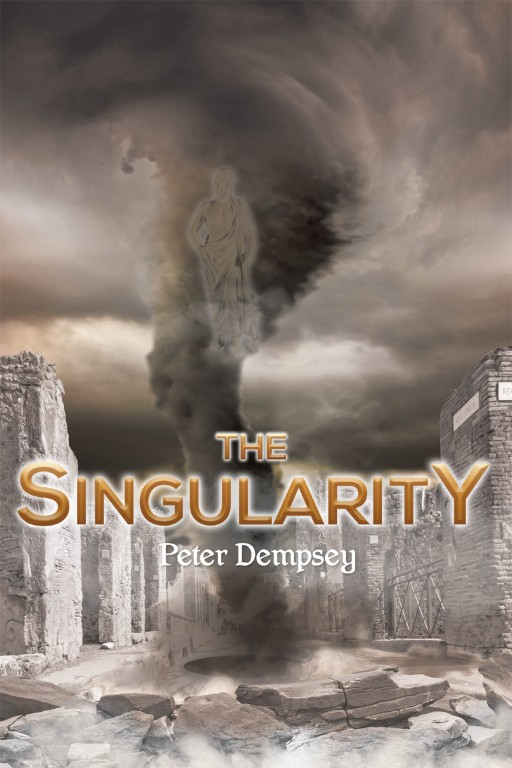 Peter Dempsey's New Book 'The Singularity' Brings an In-Depth Read on the Effects of Science on the Creation of a Perfect Social Model